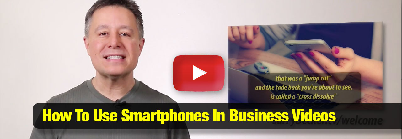 How To Use A Smartphone for Business Videos