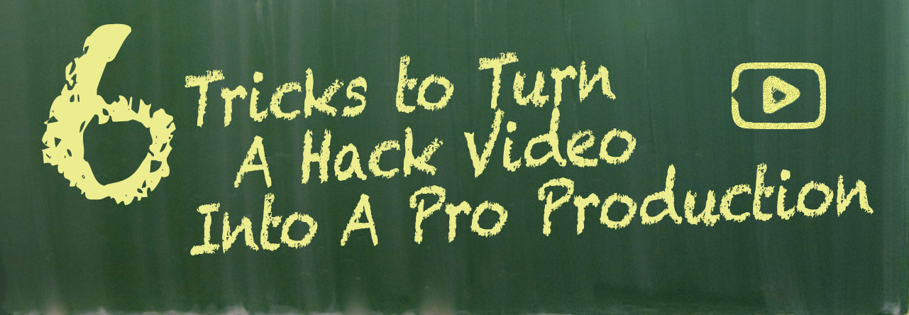 6 Tricks to Turn A Hack Video Intro A Pro Production